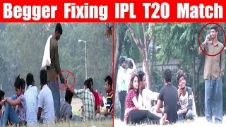 Beggar Betting IPL T20 Match 2017 In Front Of Public - PrankBuzz || Pranks In India