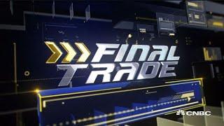 Final Trades: LEN, AAPL & more