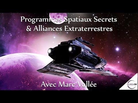 « Programmes Spatiaux Secrets et Alliances Extraterrestres » avec Marc Vallée  NURÉA TV