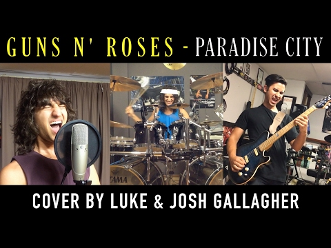 Guns N' Roses - Paradise City - Cover by Luke & Josh Gallagher
