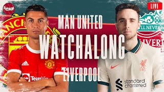 Man United v Liverpool | WATCHALONG LIVE FANZONE COMMENTARY