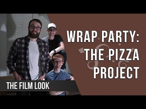 Wrap Party | Season 3: Episode 11 | The Film Look