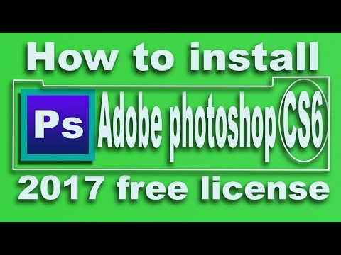 How to install adobe photoshop cs6 2017 free license