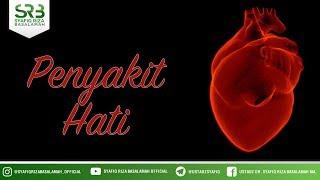 Ustadz Abdul Somad - Hasad: Penyakit Hati - Indahnya Ramadhan..