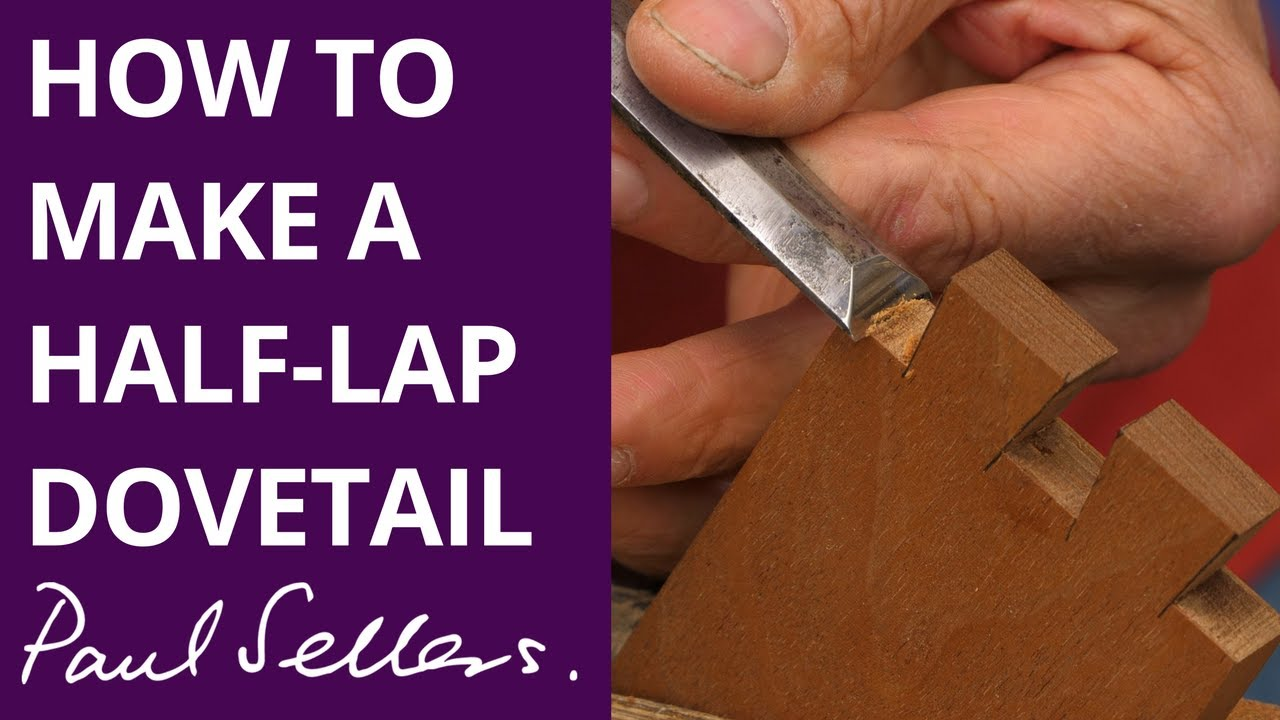 Download How to make a Half-Lap Dovetail   Paul Sellers
