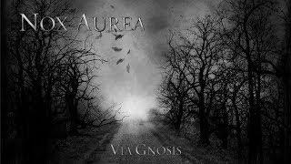 NOX AUREA - Via Gnosis (2009) Full Album Official (Death Doom Metal)