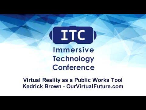 Virtual Reality as a Public Works Tool : Kedrick Brown - OurVirtualFuture.com