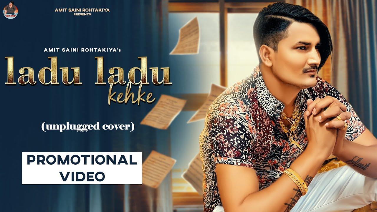 Laddu Laddu Kehke ( Unplugged Cover ) Amit Saini Rohtakiya | New Haryanvi Song 2021 | 7th March 2021