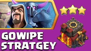 The GoWiPE Battle Strategy!! TH10 3 STAR ATTACK STRATEGY | CLASH OF CLANS