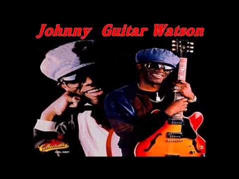Johnny Guitar Watson = Love Jones