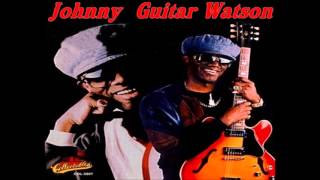 Johnny Guitar Watson = Love Jones