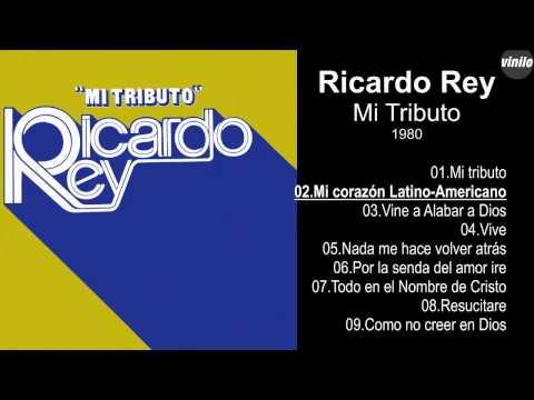 Ricardo Rey – Mi Tributo – 1980