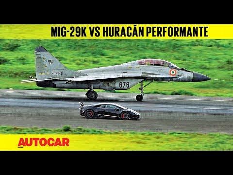 DRAG RACE: Lamborghini Huracán Performante vs Indian Navy MiG-29k | Autocar India