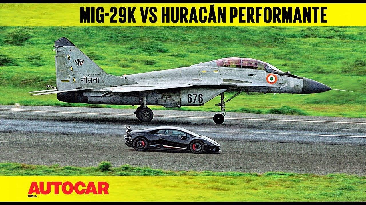 Drag Race Lamborghini Huracan Performante Vs Indian Navy Mig 29k