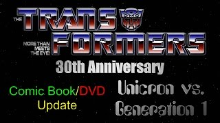 Transformers Comic Book and DVD Update - Unicron vs G1