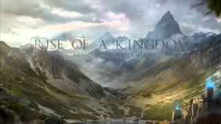 Fantasy Medieval Music - Rise of a Kingdom
