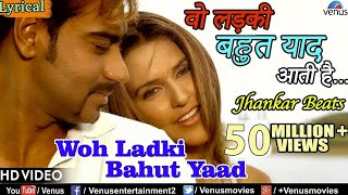 Woh Ladki Bahut Yaad Aati Hai - Lyrical Video | JHANKAR BEATS | Qayamat | Bollywood Romantic Songs