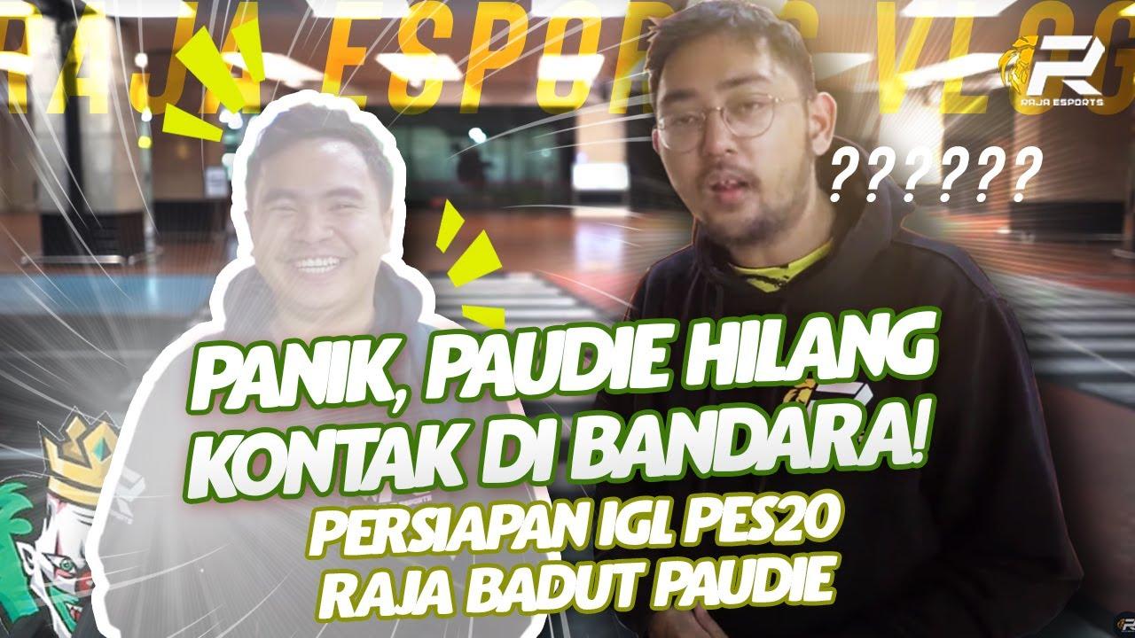 PANIK, PAUDIE HILANG KONTAK DI BANDARA! PERSIAPAN IGL PES 2020 RAJA BADUT PAUDIE!