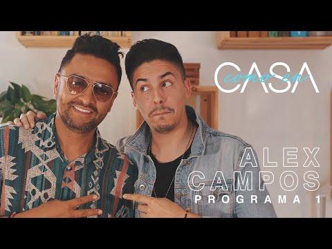 Como En CASA / Entrevista Alex Campos / Programa 1