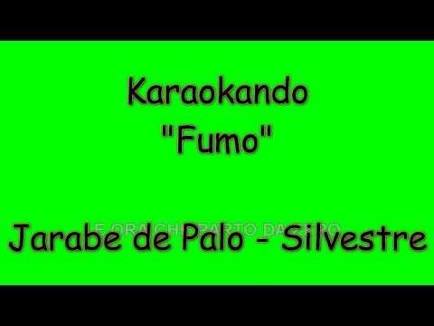 Karaoke Italiano - Fumo - Jarabe de Palo - Kekko Modà  ( Testo )