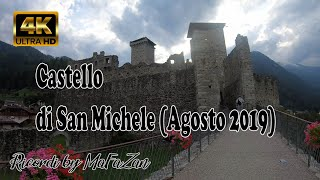 Castello di San Michele (4K)(Agosto 2019)