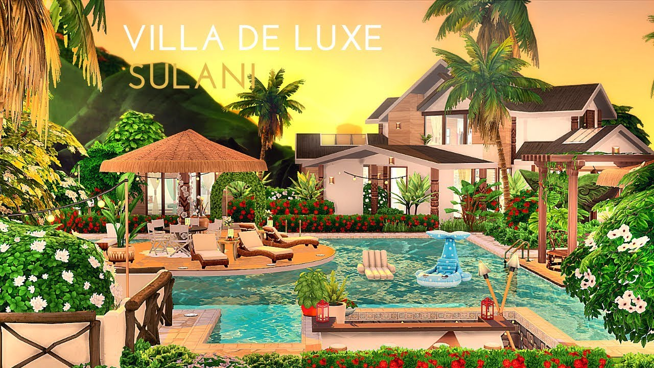 Sulani Villa De Luxe Speed Build Island Living Les Sims 4