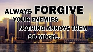 """QUOTE OF THE DAY #10  """"Always forgive"""" #Motivtion #Inspiration"""
