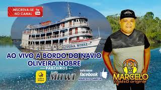 Gambar cover DJ MARCELO ORIGINAL AO VIVO A BORDO DO NAVIO OLIVEIRA NOBRE PARTE 02