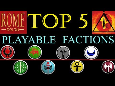 Top 5: Playable Factions (Rome Total War)
