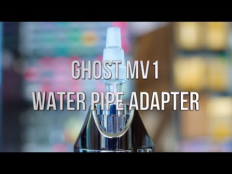 Ghost MV1 Water Pipe Adapter – Product Demo | GWNVC's Vaporizer Reviews