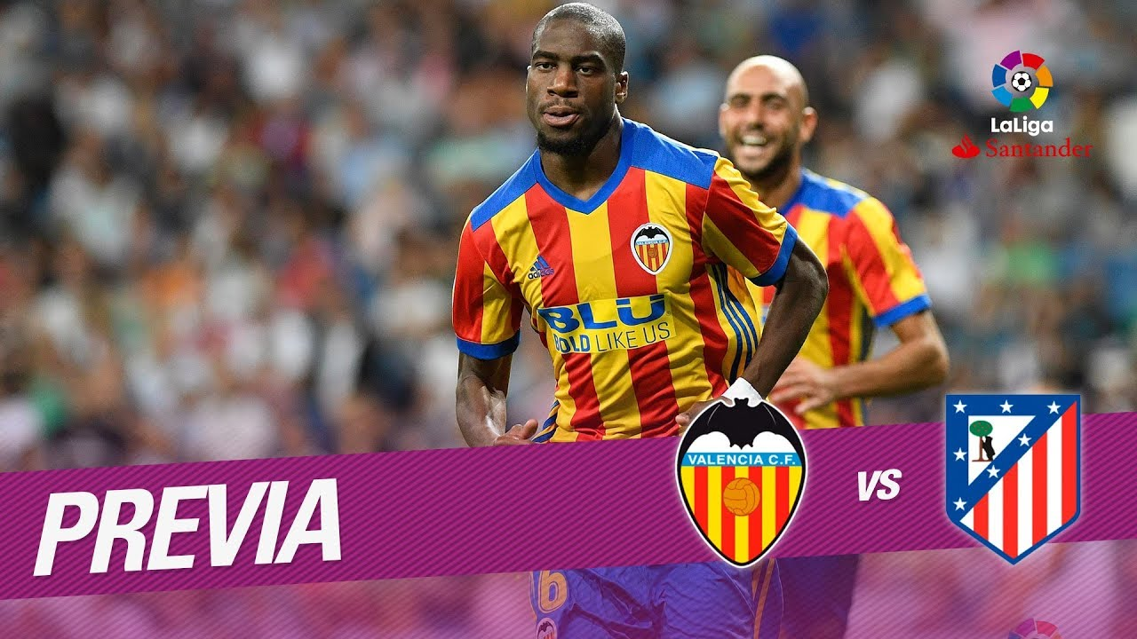 Previa Valencia Cf Vs Atlético De Madrid Youtube