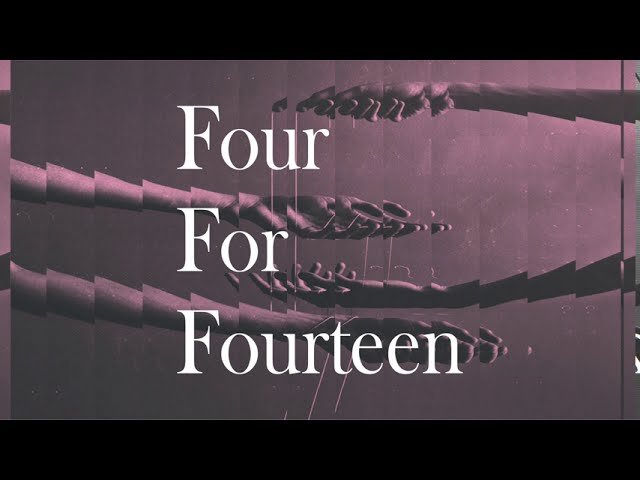2nd Album『Four For Fourteen』トレーラー公開