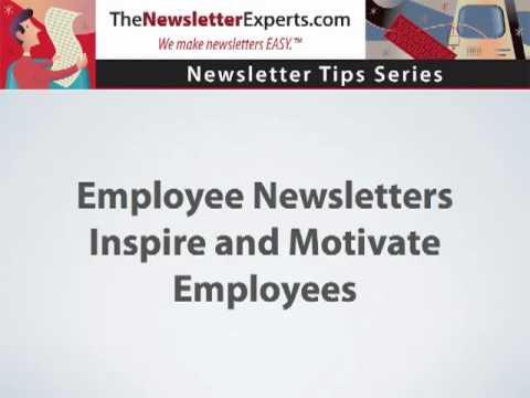 Employee Newsletters Inspire and Motivate Employees