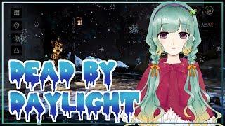 [LIVE] 【DBD】クリスマスイベントが終わっちゃう!!【Vtuber】