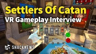 Catan VR GDC 2018 Gameplay Interview