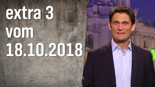 Extra 3 vom 18.10.2018 | extra 3 | NDR