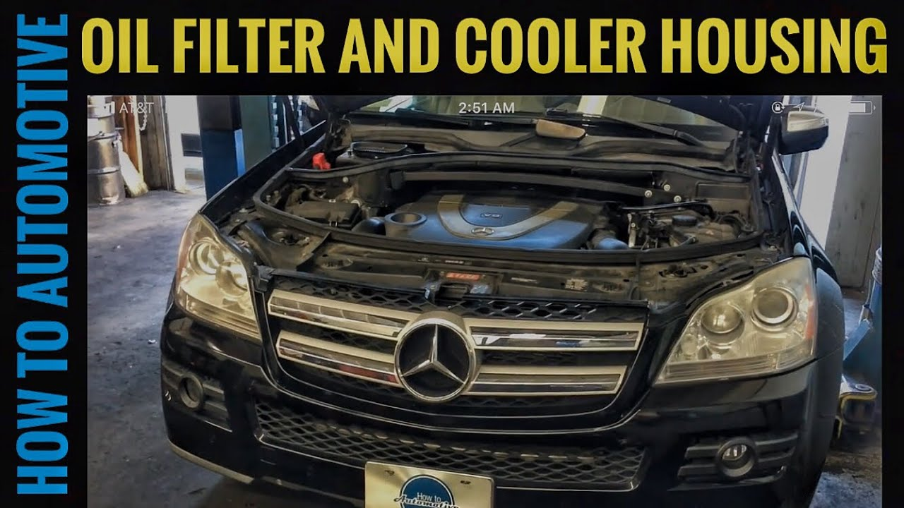 How To Reseal The Oil Filter Housing And Cooler On A 2006 2012 1996 Powerstroke Fuel Mercedes Gl450