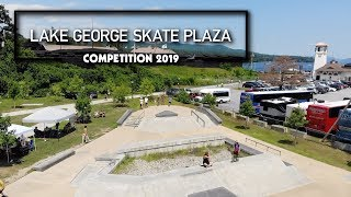 Lake George Skate Plaza Competition 2019 - RECAP