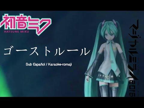 【Hatsune Miku】Ghost Rule / ゴーストルール【Sub Español】- Magical Mirai 2016
