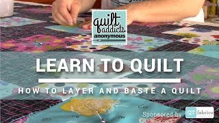 How to Make a Quilt Sandwich - FREE Beginner Quilting Videos and Pattern