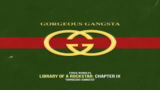 Stack Bundles - Library Of A Rockstar: Chapter 9 – Gorgeous Gangsta (Full Mixtape)