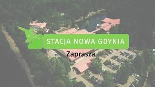 Stacja Nowa Gdynia - jedno miejsce, wiele możliwości