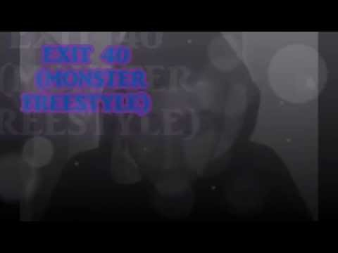 Exit 40 (Monster Freestyle x Rob Wellz)