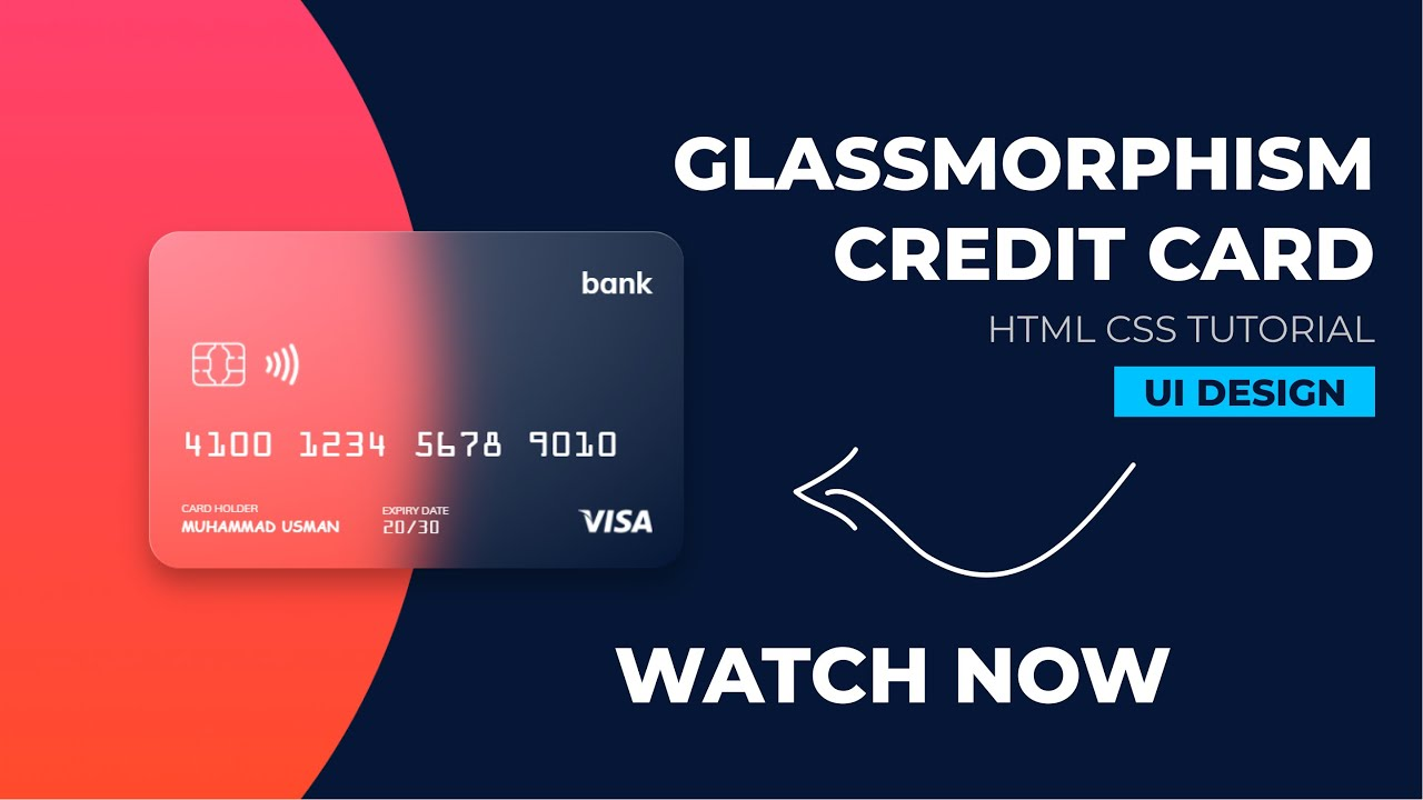 Glass morphism Debit Card UI Design using HTML & CSS Only | Tutorial | 2021