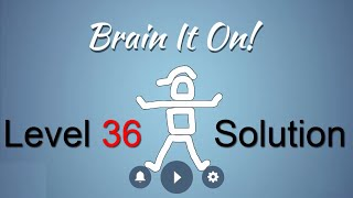 Brain It On Level 36 Solution - Make the ball touch the ceiling {3 ...