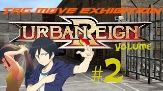 Tekken Brawl! (URBAN REIGN) - Tag EXHIBITION #2