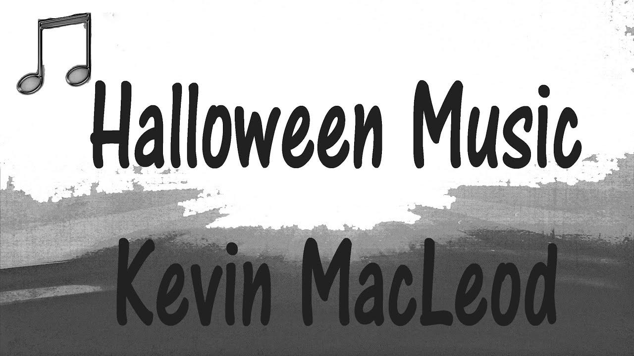 Halloween Music Playlist.Kevin Macleod Halloween Playlist Dark Spooky Music