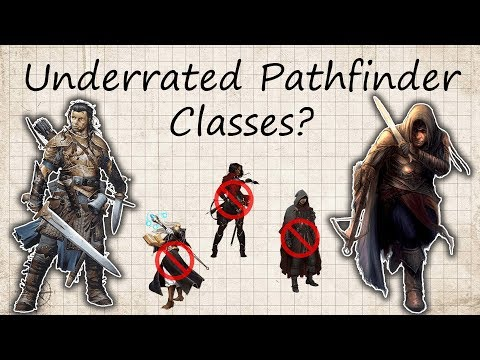 Two Most Underrated Pathfinder Classes