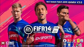 FIFA 14 | Next Season Patch 2019 | Update V3.0 - Download & Install
