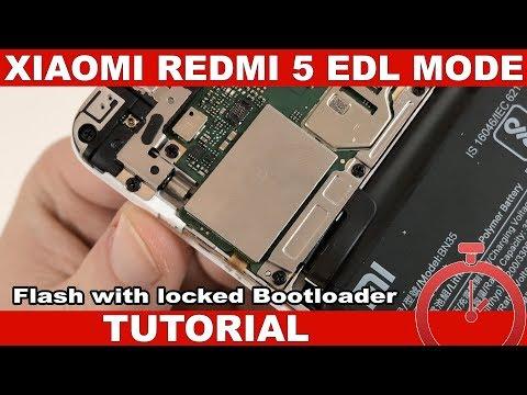 Xiaomi Redmi 5 Tutorial: Enter EDL Mode & Flash With Locked